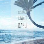 Reisebuch Hawaii Teil 2 | Oahu